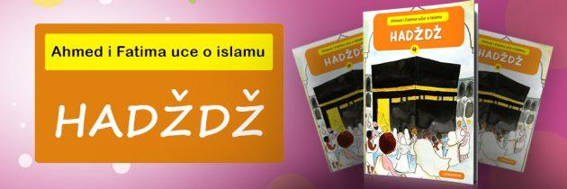 Ahmed i Fatima uče o Islamu – Hadždž