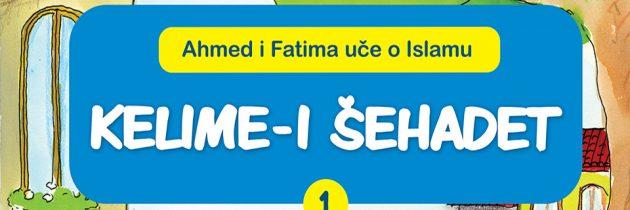 Ahmed i Fatima uče o Islamu – Kelime-i Šehadet